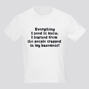 Everything I Need to Know Kids Light T-Shirt