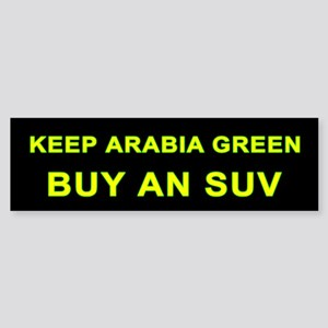 """Keep Arabia Green"" Bumper Sticker"