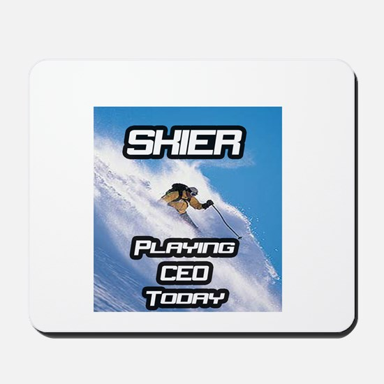"""""""Skier Playing CEO Today"""" Mousepad"""
