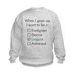 When I Grow Up (Linguist) Kids Sweatshirt