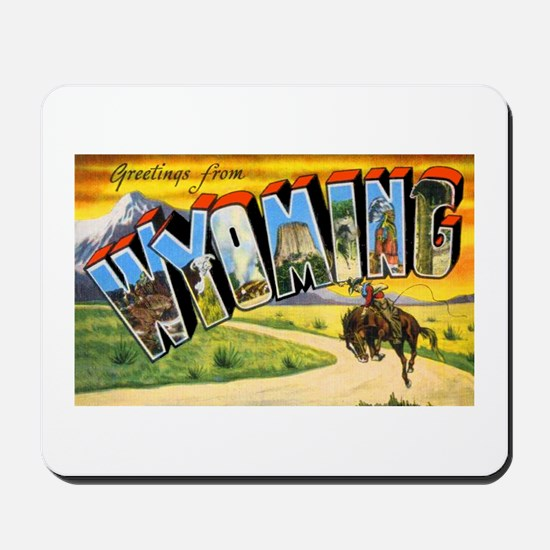 Wyoming Greetings Mousepad
