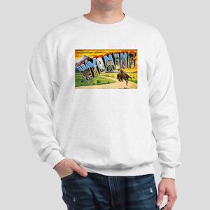 Wyoming Greetings (Front) Sweatshirt