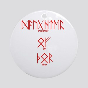 Daughter Of Thor Ornament (Round)