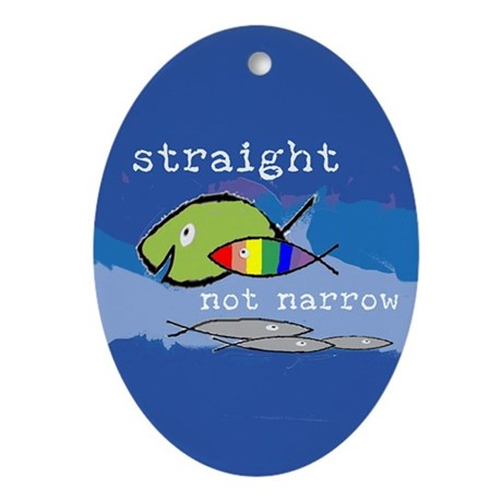 Straight But Not Narrow Oval Ornament