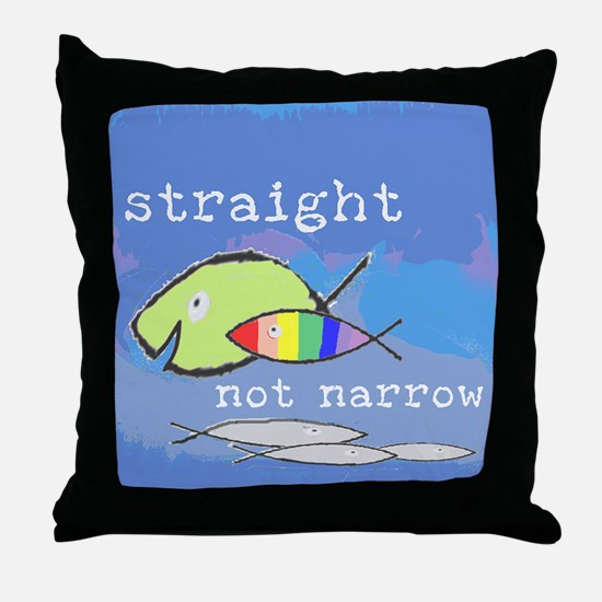 Straight But Not Narrow Throw Pillow