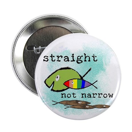 "Straight But Not Narrow 2.25"" Button (100 pack)"