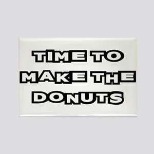 Make The Donuts Rectangle Magnet