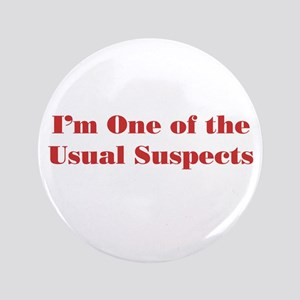 "Usual Suspects 2 3.5"" Button"