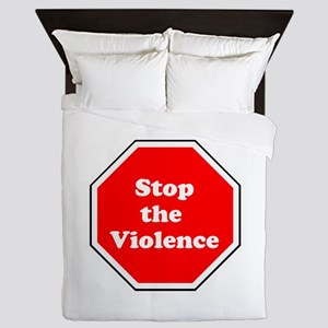 Stop the violence Queen Duvet
