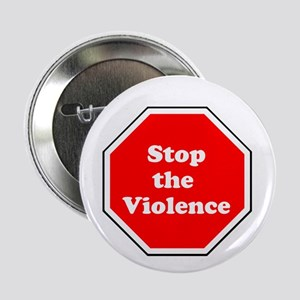 "Stop the violence 2.25"" Button"