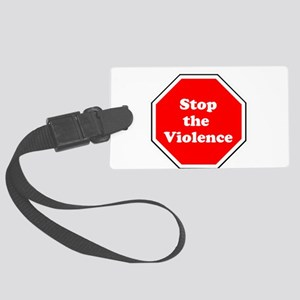 Stop the violence Luggage Tag