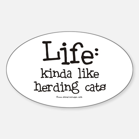 Life - like Herding Cats Oval Decal