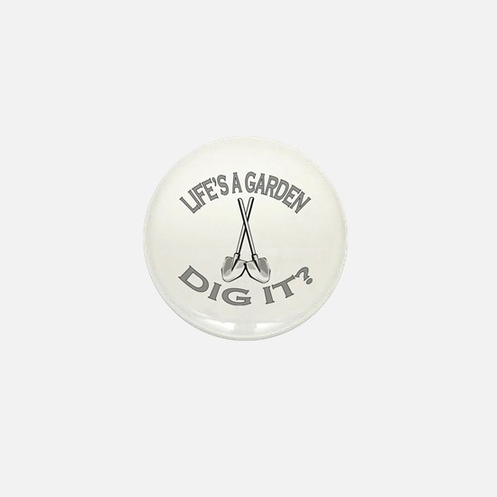 Joe Dirt - Life's A Garden, Dig It! Mini Button