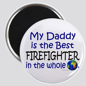 Best Firefighter In The World (Daddy) Magnet