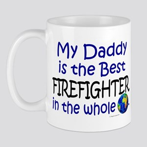 Best Firefighter In The World (Daddy) Mug
