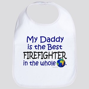 Best Firefighter In The World (Daddy) Bib
