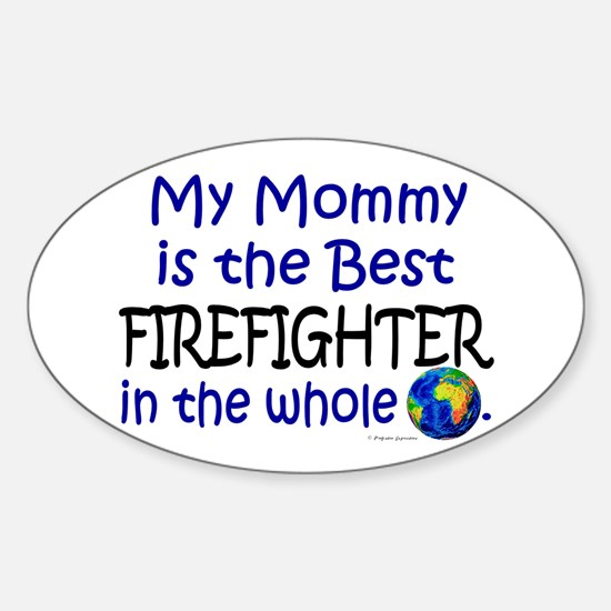Best Firefighter In The World (Mommy) Decal