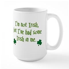 Irish In Me Large Mug