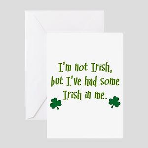 Irish In Me Greeting Card