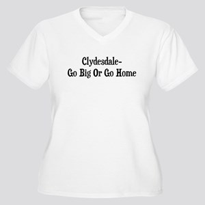 Clydesdale Go Big Or Go Home Women's Plus Size V-N