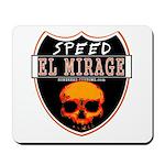 SPEED EL MIRAGE Mousepad