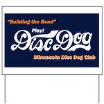 MN DiscDog Club Yard Sign