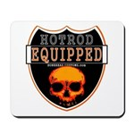 HOT ROD EQUIPPED Mousepad