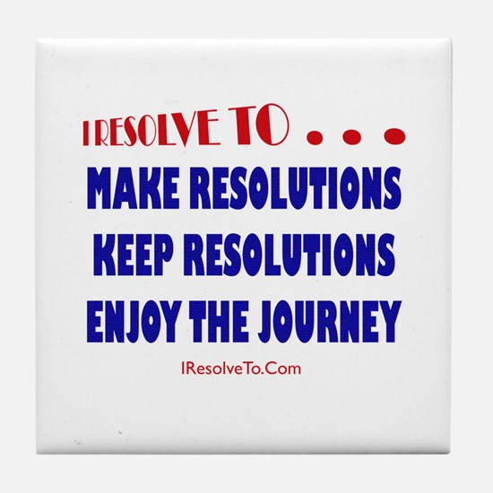 New year resolution Tile Coaster