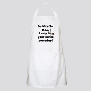 Nurse-Be Nice to Me BBQ Apron