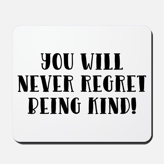 YOU WILL NEVER... Mousepad