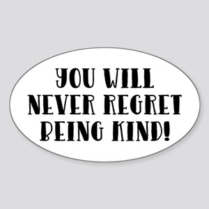 YOU WILL NEVER... Sticker