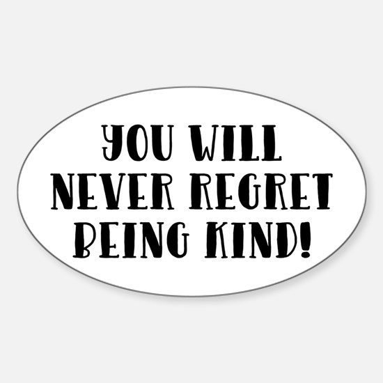 YOU WILL NEVER... Decal