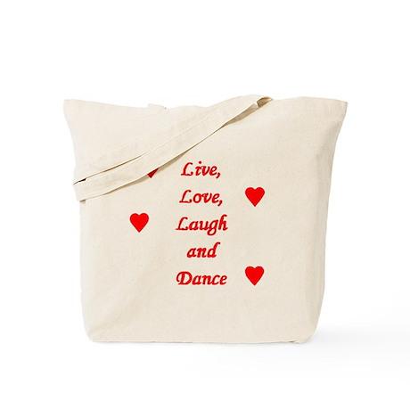 LIVE, LOVE, LAUGH & DANCE Tote Bag