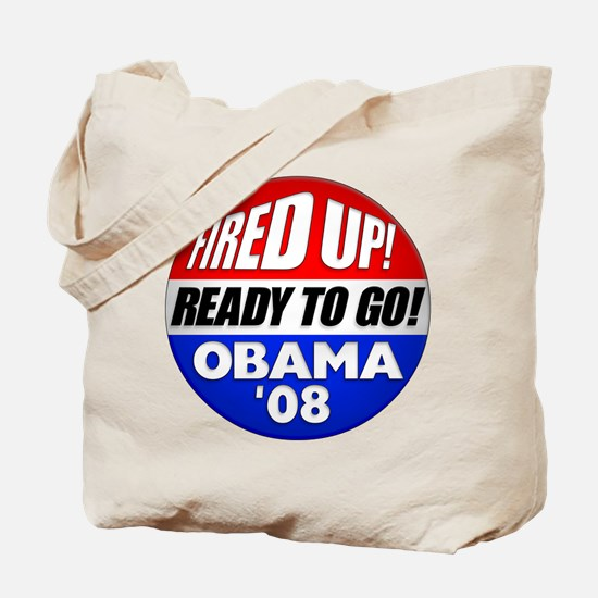 Fired up! Obama '08 Tote Bag