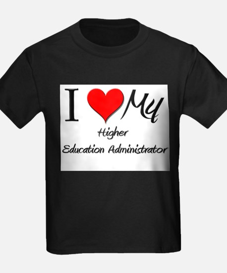 I Heart My Higher Education Administrator T