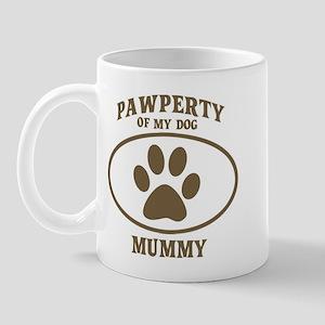 Pawperty of MUMMY Mug