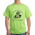 Not a criminal, a rocket scie Green T-Shirt