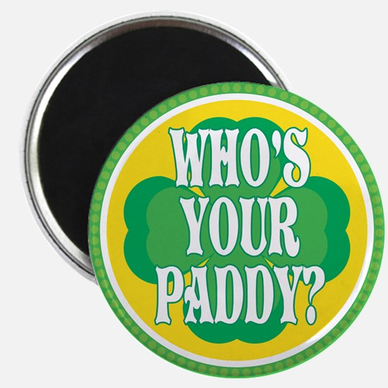 Who's Your Paddy Magnet