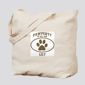 Pawperty of LILY Tote Bag