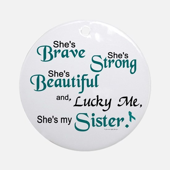 Lucky Me 1 (Sister OC) Ornament (Round)