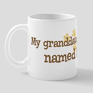 Granddaughter named Hannah Mug