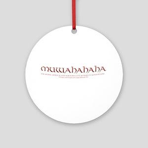 Evil Laugh Ornament (Round)