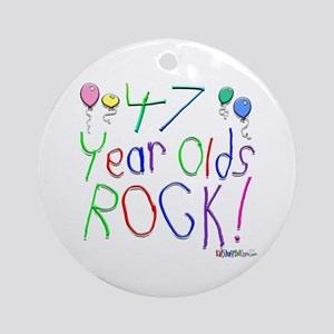47 Year Olds Rock ! Ornament (Round)
