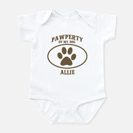 Pawperty of ALLIE Infant Bodysuit
