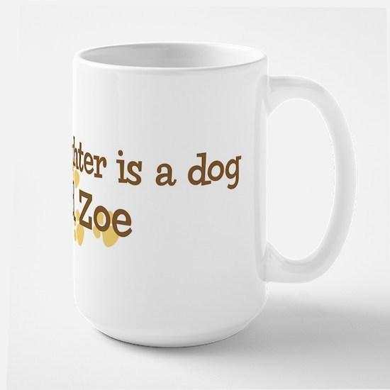 Granddaughter named Zoe Large Mug