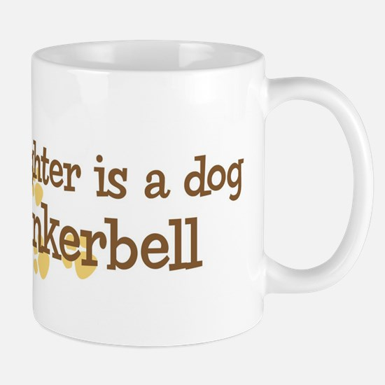 Granddaughter named Tinkerbel Mug