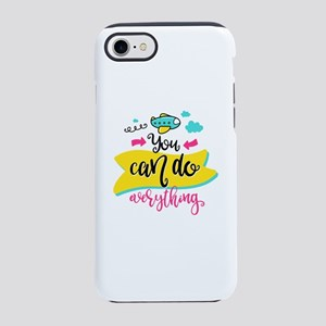 You Can Do Anything iPhone 8/7 Tough Case
