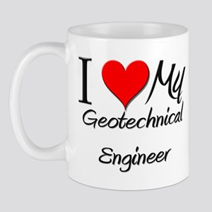 I Heart My Geotechnical Engineer Mug