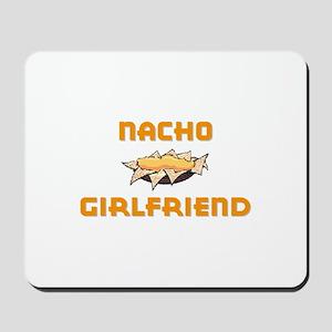 """Nacho Girlfriend"" Mousepad"