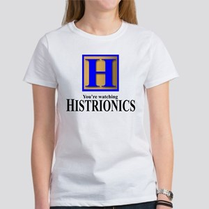 Histrionic Personality Disorder Women's T-Shirt
